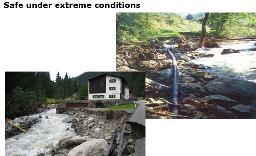 Til tross for ekstreme forhold viser det seg at PE-ledningene kan stå i mot naturkreftene.