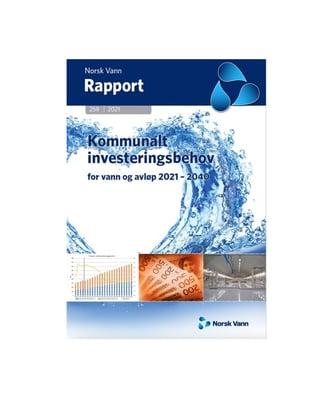 Norsk Vann har utgitt en egen rapport om det kommunale investeringsbehovet for perioden 2021 til 2040. Den viser at det er store regionale forskjeller.
